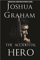 THE ACCIDENTAL HERO (English Edition)