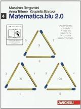 Matematica.blu 2.0. Vol. O-Q-Pi greco-Tau-Alfa.Blu. Con espansione online. Per le Scuole superiori