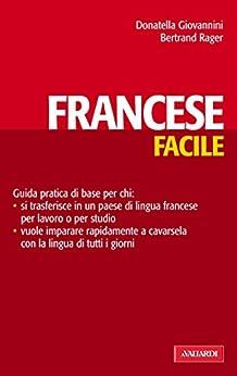 Francese facile: Lingue facili par [Giovannini, Donatella]