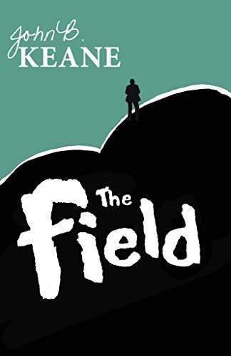 [The Field] (By: John B. Keane) [published: December, 1991]