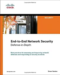 End-to-End Network Security: Defense-in-Depth by Omar Santos (2007-09-03)