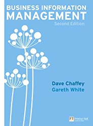 Business Information Management: Improving Performance Using Information Systems