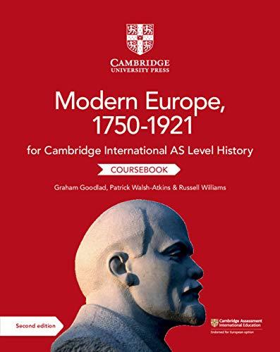 Cambridge International AS Level History Modern Europe, 1750-1921 Coursebook