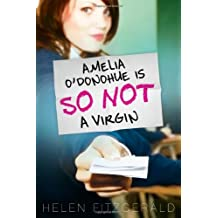 Amelia O'Donohue Is So Not a Virgin by Helen Fitzgerald (2011-02-01)