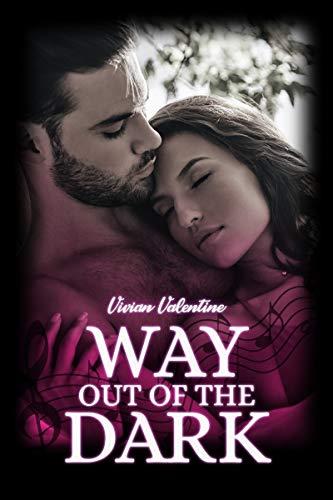 Way out of the Dark (Black Despair Series 2) von [Valentine, Vivian]