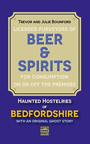 Beer & Spirits: Haunted Hostelri...