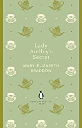 Lady Audley's Secret (The Penguin English Library)