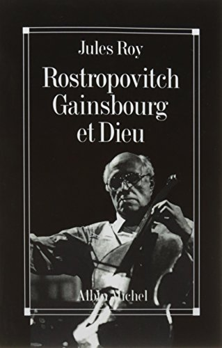 Rostropovitch Gainsbourg et Dieu (Pod) par Roy Jules