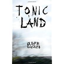Tonicland: Teil 1, Etwas Besseres als den Tod