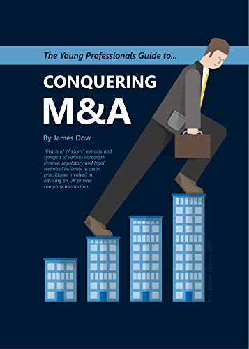 The Young Professionals Guide to Conquering M&A (English Edition)