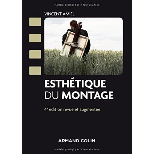Esthétique du montage - 4e éd.
