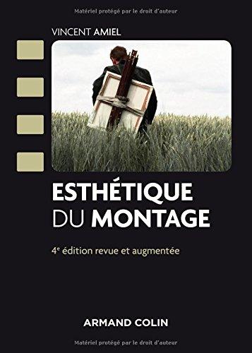 Esthétique du montage - 4e éd. par Vincent Amiel