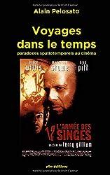 Voyages dans le temps: Paradoxes spatiotemporels au cinéma
