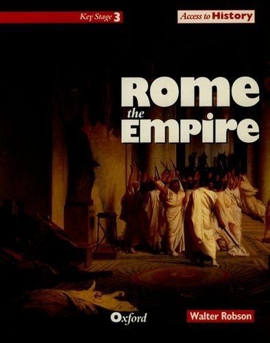 Access to History: Rome, the Empire by Robson, Walter (1992) Paperback