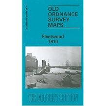 Fleetwood 1910: Lancashire Sheet 38.13 (Old O.S. Maps of Lancashire)