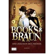 Books & Braun: Das Zeichen des Ph?nix (Paperback)(German) - Common