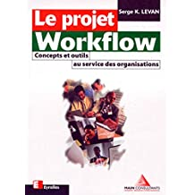 Le projet Workflow