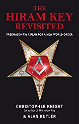 The Hiram Key Revisited - Freemasonry: A Plan for a New World-Order