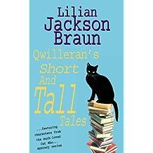Qwilleran's Short and Tall Tales (Jim Qwilleran Feline Whodunnit Book 29)