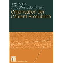 Organisation der Content-Produktion (German Edition)