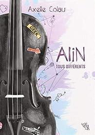 Alin tous differents par Axelle Colau