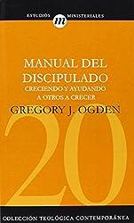 Manual del Discipulado (Coleccion Teologica Contemporanea: Estudios Ministeriales)