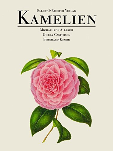 Kamelien by Michael von Allesch (2006-09-06)