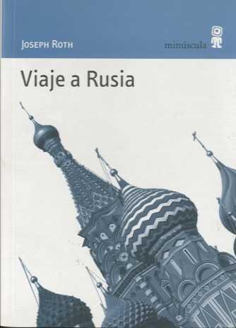 Viaje a Rusia (Paisajes Narrados) por Joseph Roth
