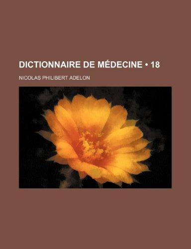Dictionnaire de Medecine (18)