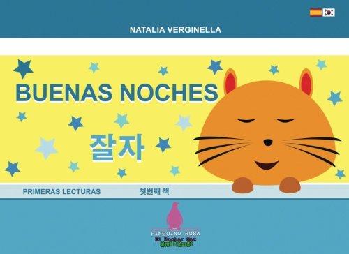 Buenas Noches - Jalja: ESPAÑOL - COREANO Hanguk-eo (Pinguino Rosa - El Doctor Sax) por Natalia Verginella