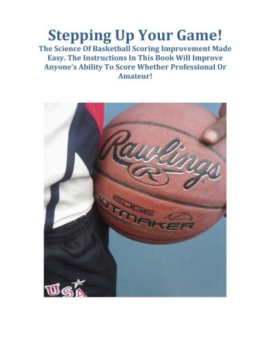Stepping Up Your Game por Mr. Darby Bailey