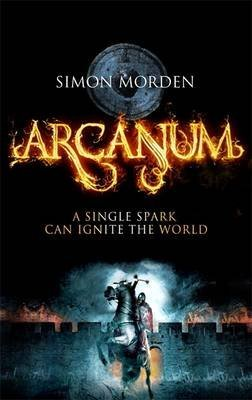 [(Arcanum)] [ By (author) Simon Morden ] [January, 2014]