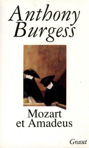 Mozart et Amadeus par Anthony Burgess