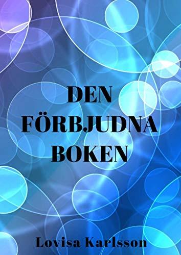Den förbjudna boken (Swedish Edition) por Lovisa  Karlsson