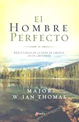 El Hombre Perfecto: Seeing God in Action