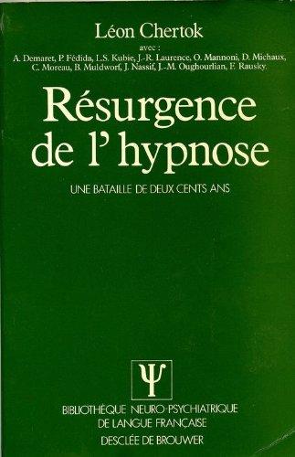 Résurgence de l'hypnose : Une bataille de deux cents ans