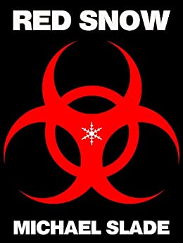 Red Snow (SPECIAL X THRILLER Book 13) by [Slade, Michael]