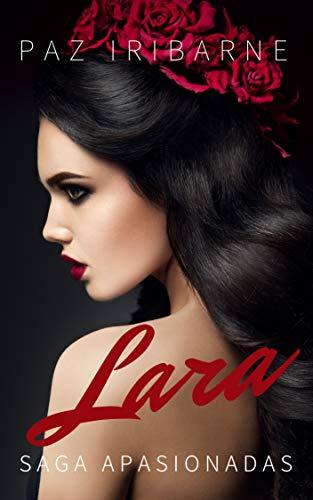 LARA: Novela Romántica Erótica en español - Sagas (SAGA ...