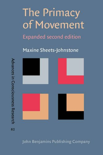 The Primacy of Movement: <strong>Expanded second edition</strong> (Advances in Consciousness Research) por Maxine Sheets-Johnstone