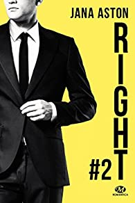 Wrong, tome 2 : Right par Jana Aston