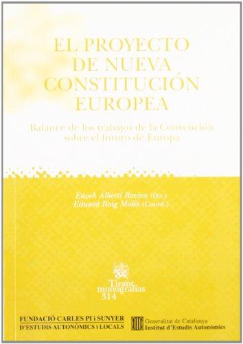 El proyecto de Nueva Constitución Europea