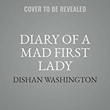 Diary of a Mad First Lady: Library Edition