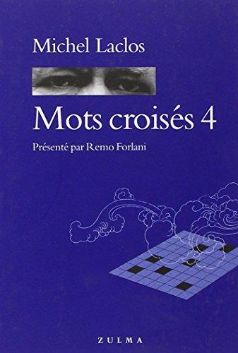 Mots croisés 4 par Michel Laclos