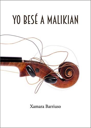 Yo besé a Malikian por Xamara Barriuso