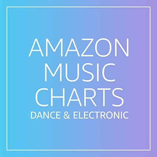 Amazon Music Charts: Dance & Electronic