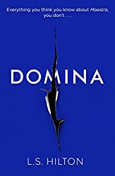 Domina: The stunning new thriller from the bestselling author of Maestra (Maestra 2)