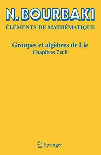 Groupes et algbres de Lie, chapitres 7 et 8
