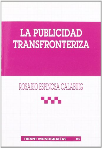 La publicidad transfronteriza (Tirant Monografias)