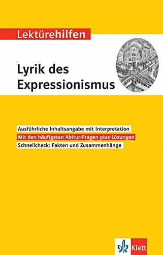 Klett Lektürehilfen Lyrik des Expressionismus: Interpretationshilfe für Oberstufe und Abitur