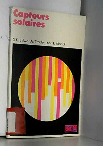 Capteurs solaires (Collection Énergie solaire) par David Karl Edwards, Lucien Marlot (Broché)